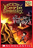 The Science Fair is Freaky!: A Branches Book (Eerie Elementary #4) monitors Nov, 2020