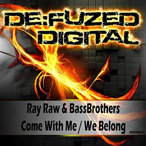 Ray Raw & BassBrothers