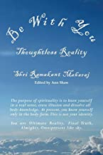 Be With You: Thoughtless Reality