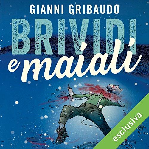 Brividi e maiali audiobook cover art