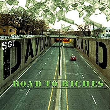 Road to Riches / Let's Get It (feat. Qaun D)