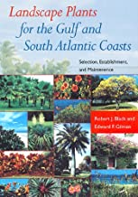 Landscape Plants for the Gulf and South Atlantic Coasts: Selection, Establishment, and Maintenance