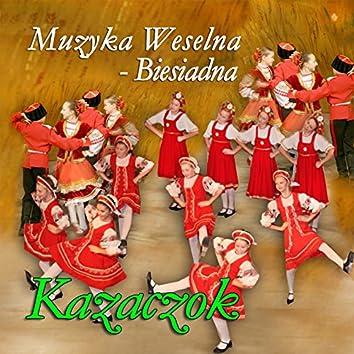 Muzyka Weselna - Biesiadna, Kazaczok
