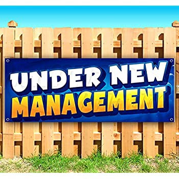 Under New Management Extra Large 13 oz Banner Heavy-Duty Vinyl Single-Sided with Metal Grommets