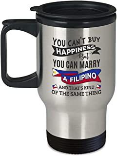 Funny Filipino Gift - You Can't Buy Happiness but Can Marry - 14oz Coffee | Tea Travel Mug
