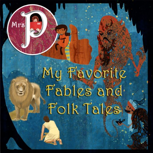 Mrs. P Presents My Favorite Fables and Folk Tales audiobook cover art