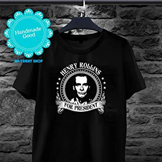 Henry Rollins For President T shirts for men and women