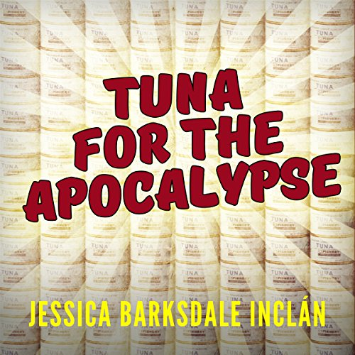 Tuna for the Apocalypse audiobook cover art