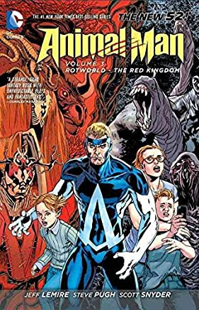 [Animal Man: Rotworld the Red Kingdom (the New 52) Volume 3] (By (artist)  Steve Pugh , By (author)  Scott Snyder) [published: September, 2013]