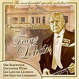 Die Schönsten Operettenmelodien (u.a. Gold und Silber; Das Land des Lächelns; Der Zarewitsch; Die lustige Witwe; Der Graf von Luxenburg ...) - Franz Lehar