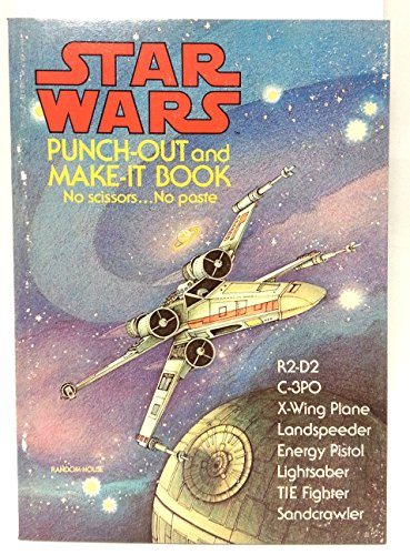 Star wars punch-out and make-it book: Based on the film by George Lucas