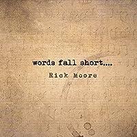 Words Fall Short