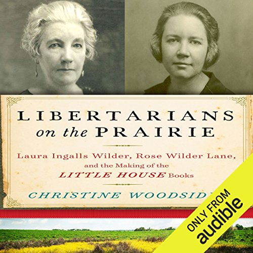 Libertarians on the Prairie audiobook cover art