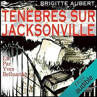 Couverture de Ténèbres sur Jacksonville