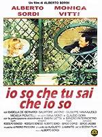 Io So Che Tu Sai Che Io So [Italian Edition]