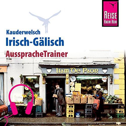 Irisch-Gälisch (Reise Know-How Kauderwelsch AusspracheTrainer) Titelbild