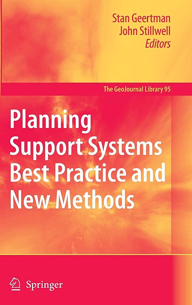 Planning Support Systems Best Practice and New Methods (GeoJournal Library)