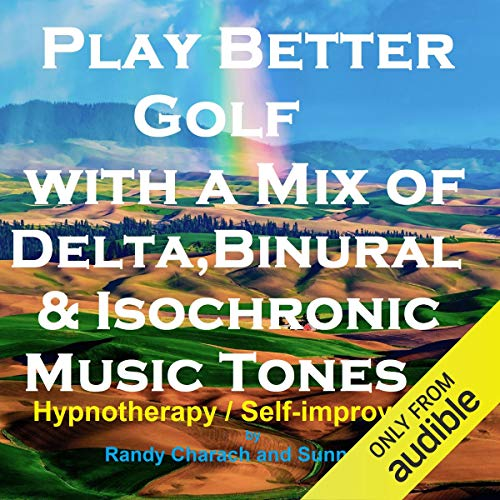Play Better Golf - with a Mix of Delta Binaural Isochronic Tones cover art
