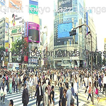 Ambiance for Ginza Cafes