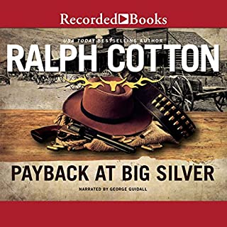 Payback at Big Silver audiobook cover art