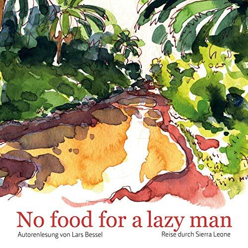 No food for a lazy man Titelbild
