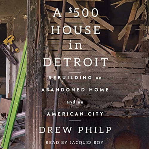 A $500 House in Detroit audiobook cover art