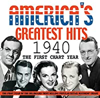 America's Greatest Hits 1940