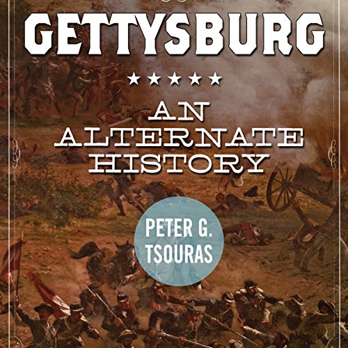 Gettysburg     An Alternate History              By:                                                                                                                                 Peter G. Tsouras                               Narrated by:                                                                                                                                 Paul Boehmer                      Length: 15 hrs and 25 mins     5 ratings     Overall 3.6
