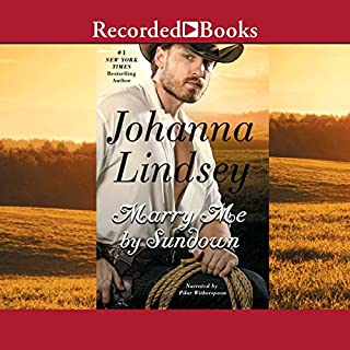 Marry Me by Sundown                   By:                                                                                                                                 Johanna Lindsey                               Narrated by:                                                                                                                                 Pilar Witherspoon                      Length: 10 hrs and 54 mins     3 ratings     Overall 4.7
