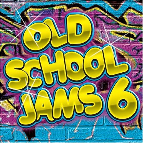 Old School Jams Vol. 6