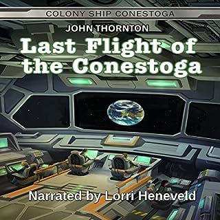 Last Flight of the Conestoga audiobook cover art