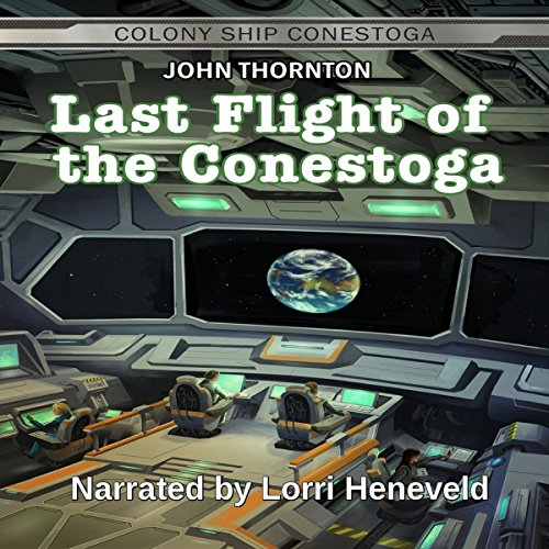 Last Flight of the Conestoga audiobook cover art