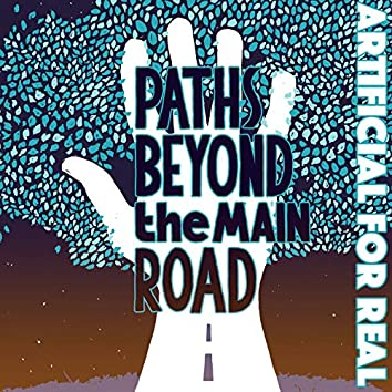 Paths Beyond the Main Road