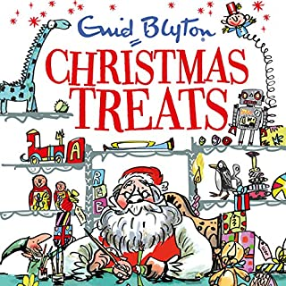 Christmas Treats     Contains 29 Classic Blyton tales              By:                                                                                                                                 Enid Blyton                               Narrated by:                                                                                                                                 Nicky Diss,                                                                                        Alex Wingfield                      Length: 4 hrs and 41 mins     6 ratings     Overall 4.3