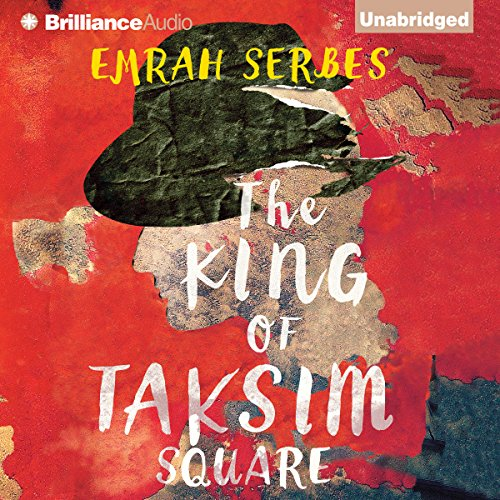 The King of Taksim Square audiobook cover art