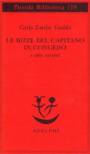 Le bizze del capitano in congedo e altri racconti