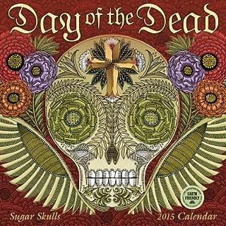 Day of the Dead Calendar( Sugar Skulls)[CAL 2015-DAY OF THE DEAD][Calendar]