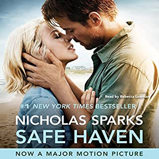 Safe Haven                   Written by:                                                                                                                                 Nicholas Sparks                               Narrated by:                                                                                                                                 Rebecca Lowman                      Length: 11 hrs and 2 mins     3 ratings     Overall 4.3