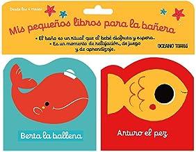 Mis pequeños libros para la bañera 1. Berta la ballena y Arturo el pez (Paquete con dos libritos con sonido) (Primeras travesías) (Spanish Edition)