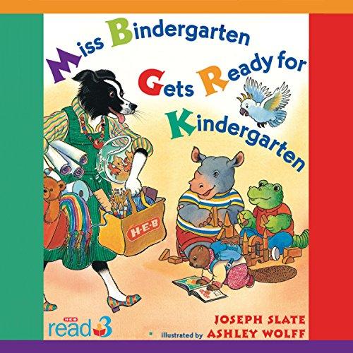 Miss Bindergarten Gets Ready for Kindergarten  By  cover art