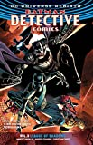 Batman: Detective Comics Vol. 3: League of Shadows (Rebirth) (Batman: Detective Comics Universe Rebirth)