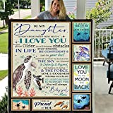 Maylian to My Daughter Always Remember How Much I Love You AS You Grow Older You Will FACE Many Obstacles 3D Custom Fleece Photo Blanket Fan Romantic (X-Large 80 X 60 INCH)