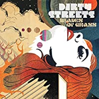 Blades Of Grass by Dirty Streets (2013-07-09)