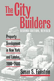 The City Builders: Property Development in New York and London, 1980-2000