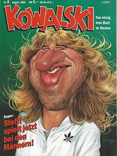 Kowalski - Das einzig freie Blatt im Westen: Nr. 8 - August 1989