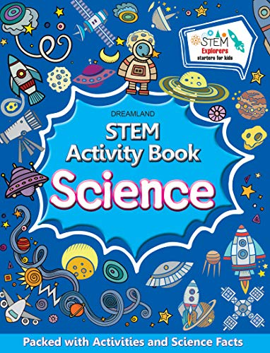 Science - STEM Activity Book for Children Age 6-12 years - Packed with Activities and Science Facts  STEM Explorers Starters for Kids