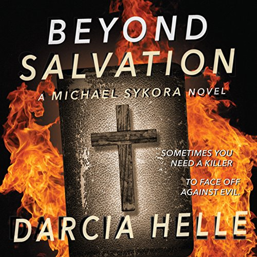 Beyond Salvation: A Michael Sykora Novel cover art