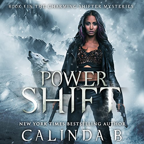 Power Shift: Hunting the Bounty Hunter Beneath Haunted Alaska Skies cover art