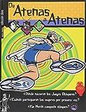 De Atenas A Atenas/ From Atenas to Atenas -