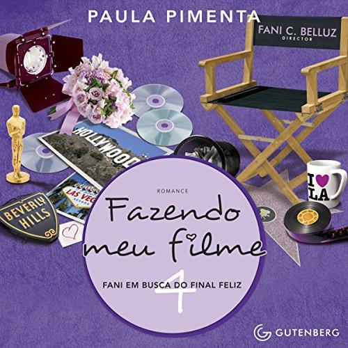 Fazendo Meu Filme 4. Fani em Busca do Final Feliz [Making My Movie 4. Fani in Search of the Happy Ending] audiobook cover art